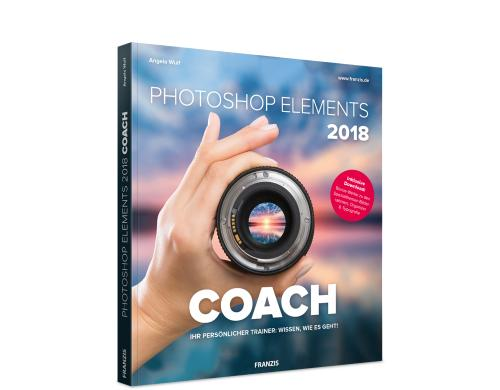 Franzis: Photoshop Elements 2018 Coach von How-tos zu komplexen Bildbearbeitungen